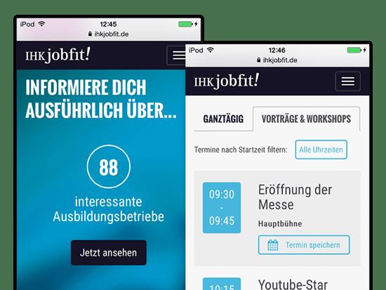 Informiere dich ausführlich über... und Vorträge und Workshops Screens der umgesetzten IHK jobfit App für die IHK München und Oberbayern
